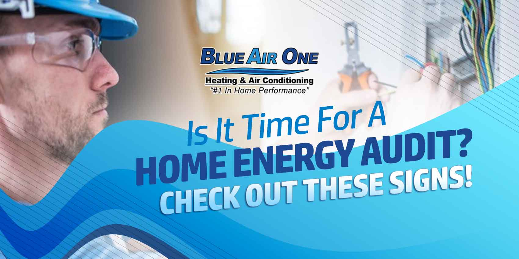 Is It Time For A Home Energy Audit Check Out These Signs