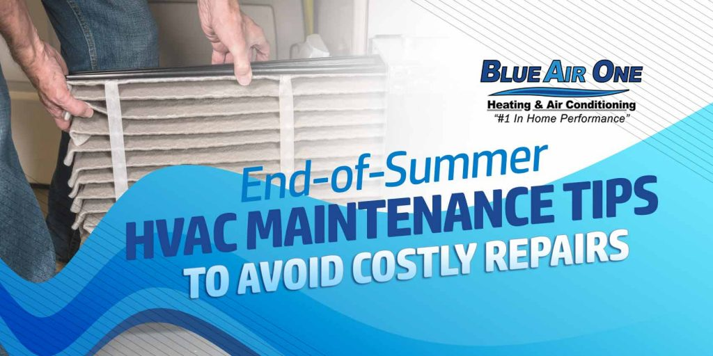 EndofSummer AC Maintenance Tips to Avoid Costly Repairs