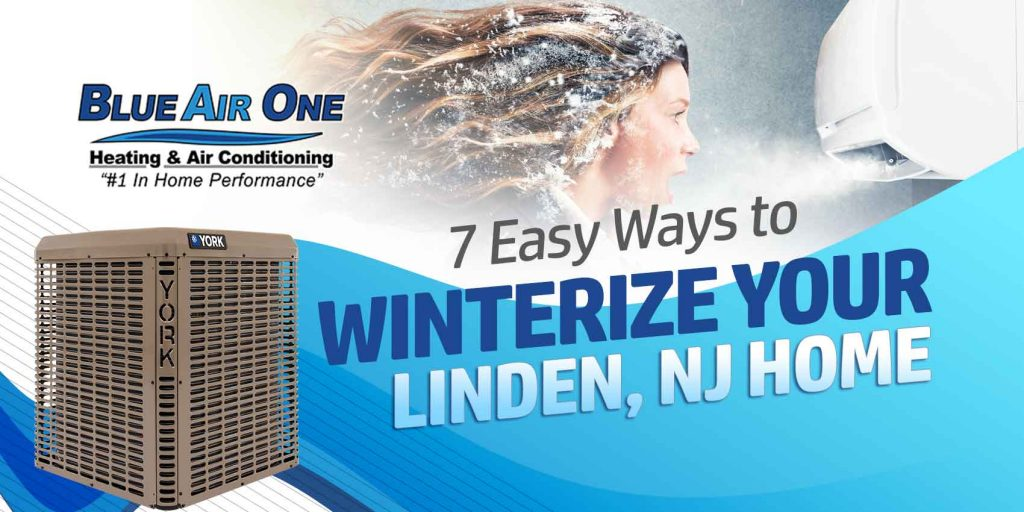 7 Easy Ways to Winterize Your Linden, NJ Home