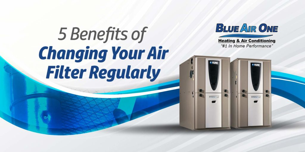 5 Benefits of Changing Your Air Filter Regularly