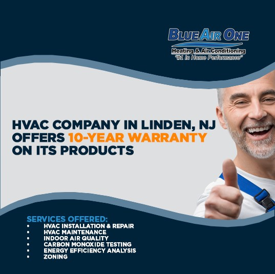 HVAC Company in Linden, NJ Offers 10-Year Warranty On Its Products