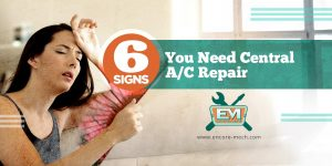 6 Signs You Need Central A/C Repair