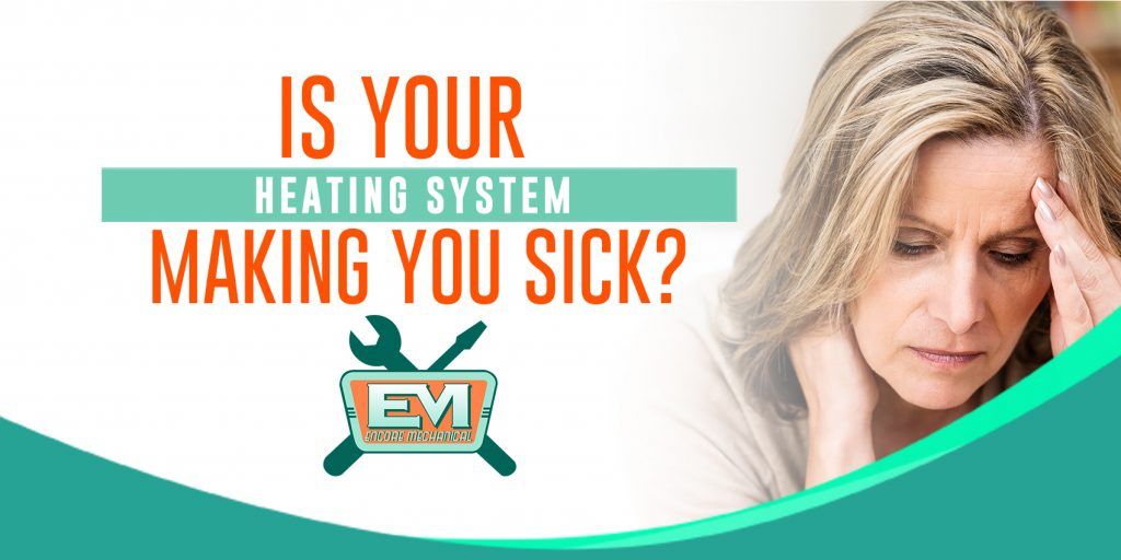 is your heating making you sick