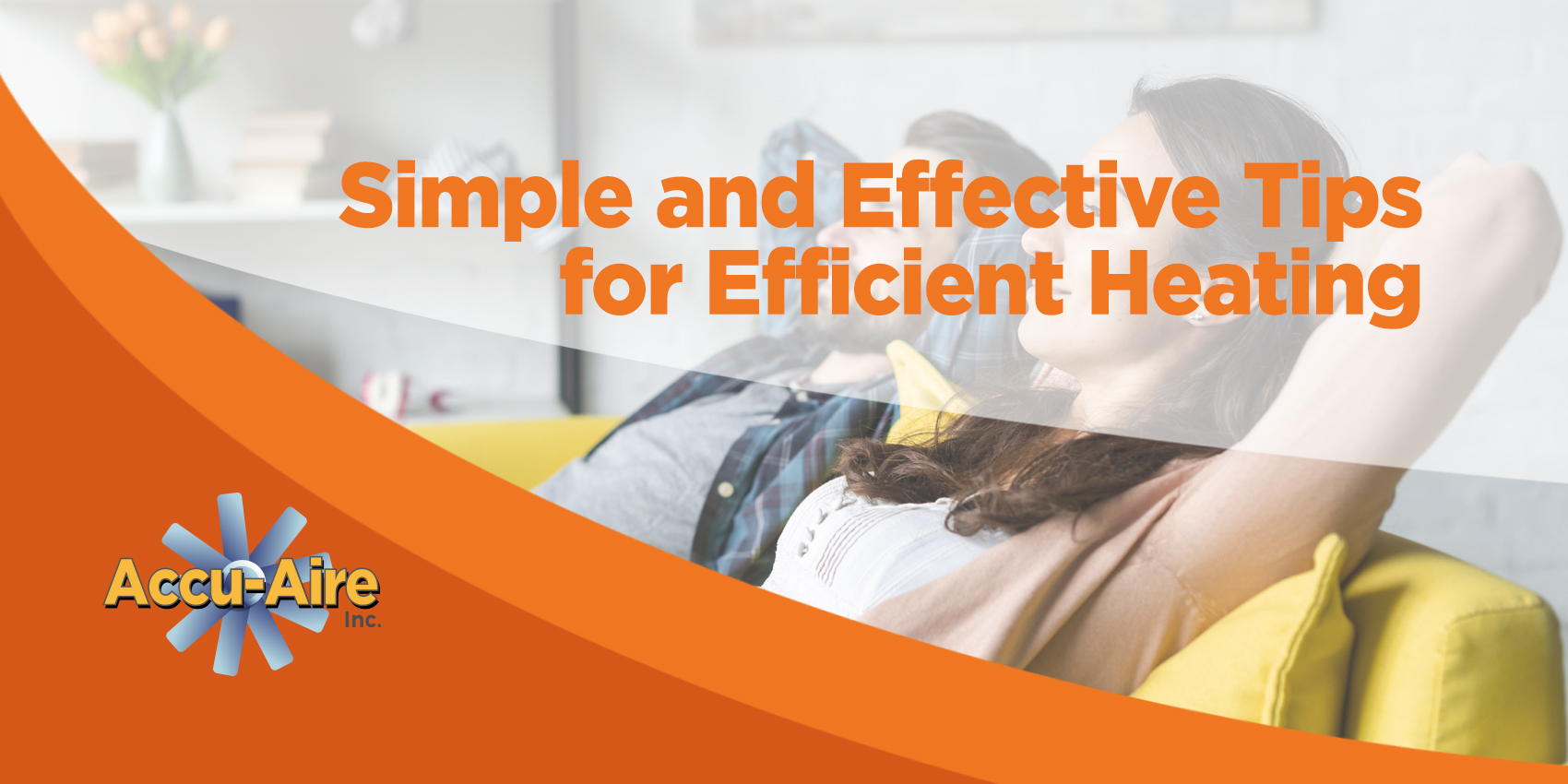 Simple and Effective Tips for Efficient Heating