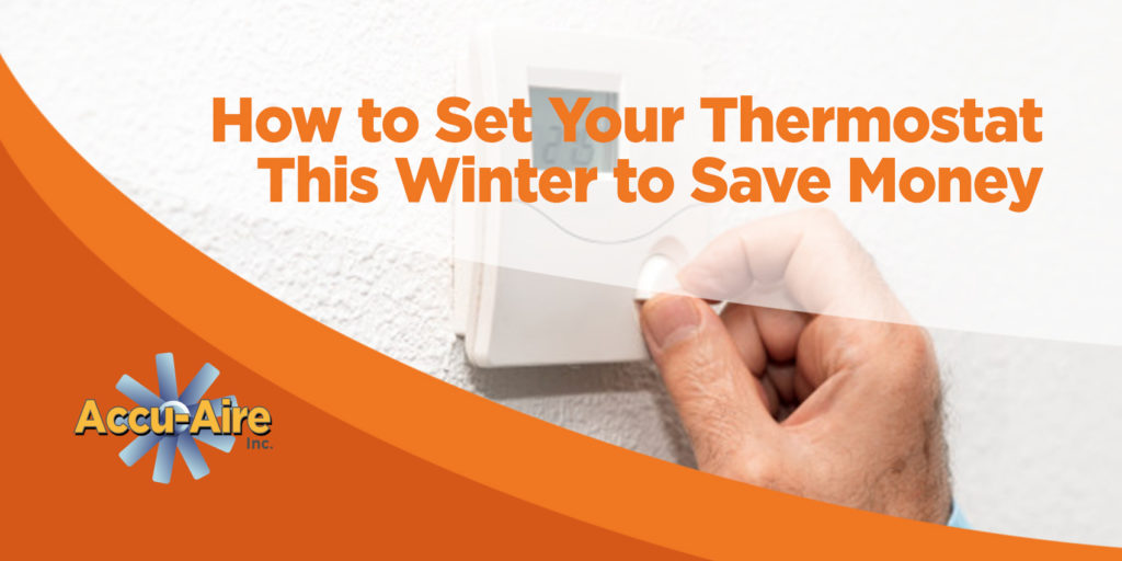 How to Set Your Thermostat This Winter to Save Money