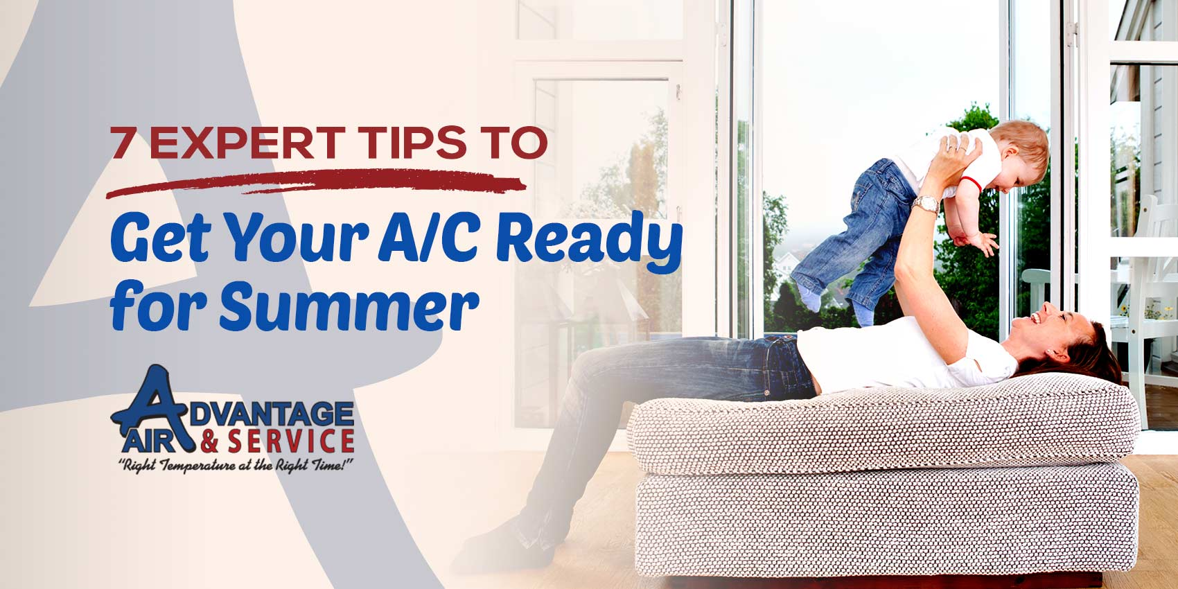 7 Expert Tips To Get Your A/C Ready for Summer