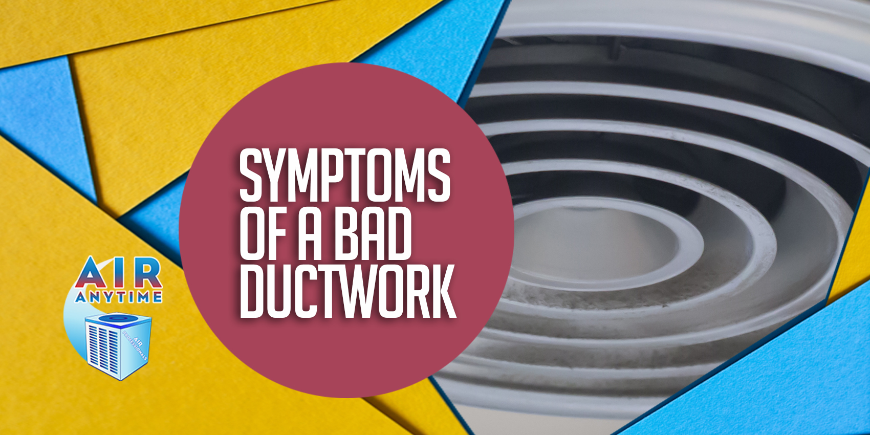 Symptoms Of A Bad Ductwork