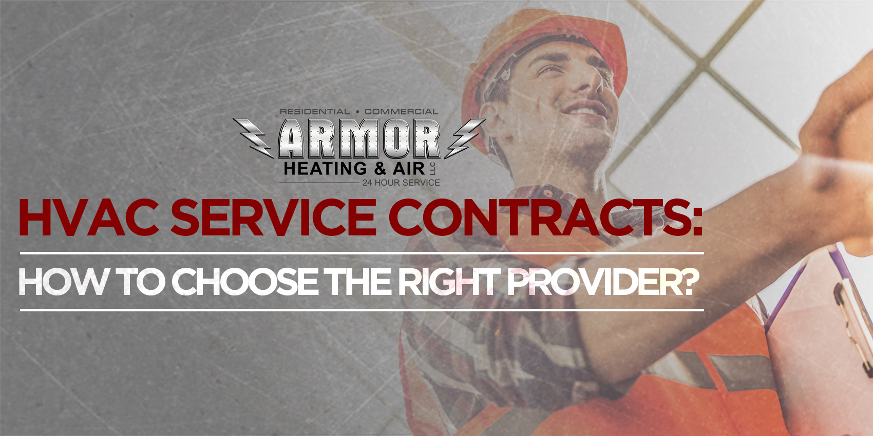 HVAC Service Contracts: How to Choose the Right Provider?