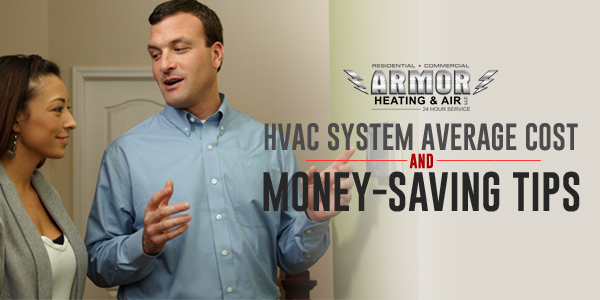 HVAC System Average Cost & Money-Saving Tips