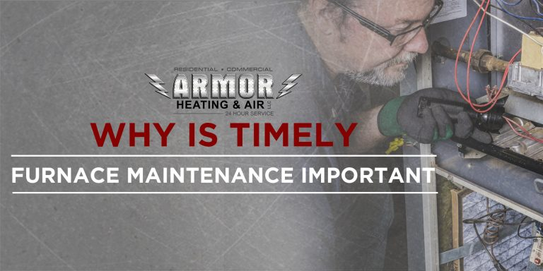 Why Is Timely Furnace Maintenance Important?