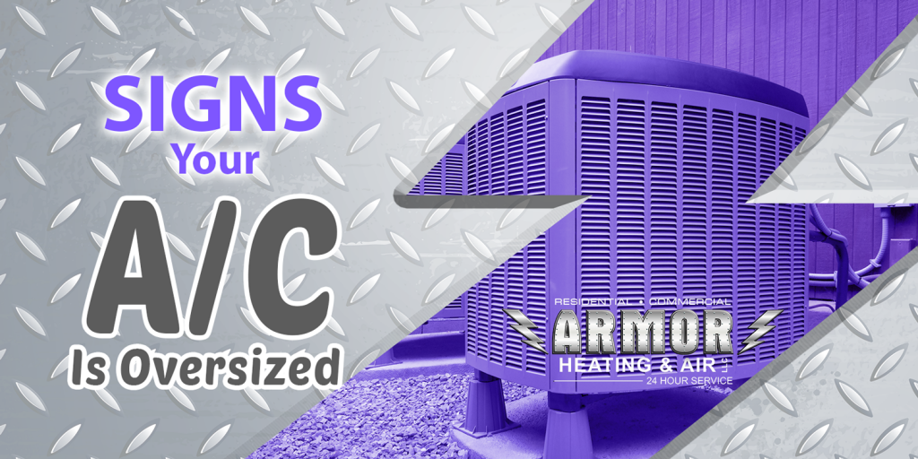 Signs Your A/C is Oversized