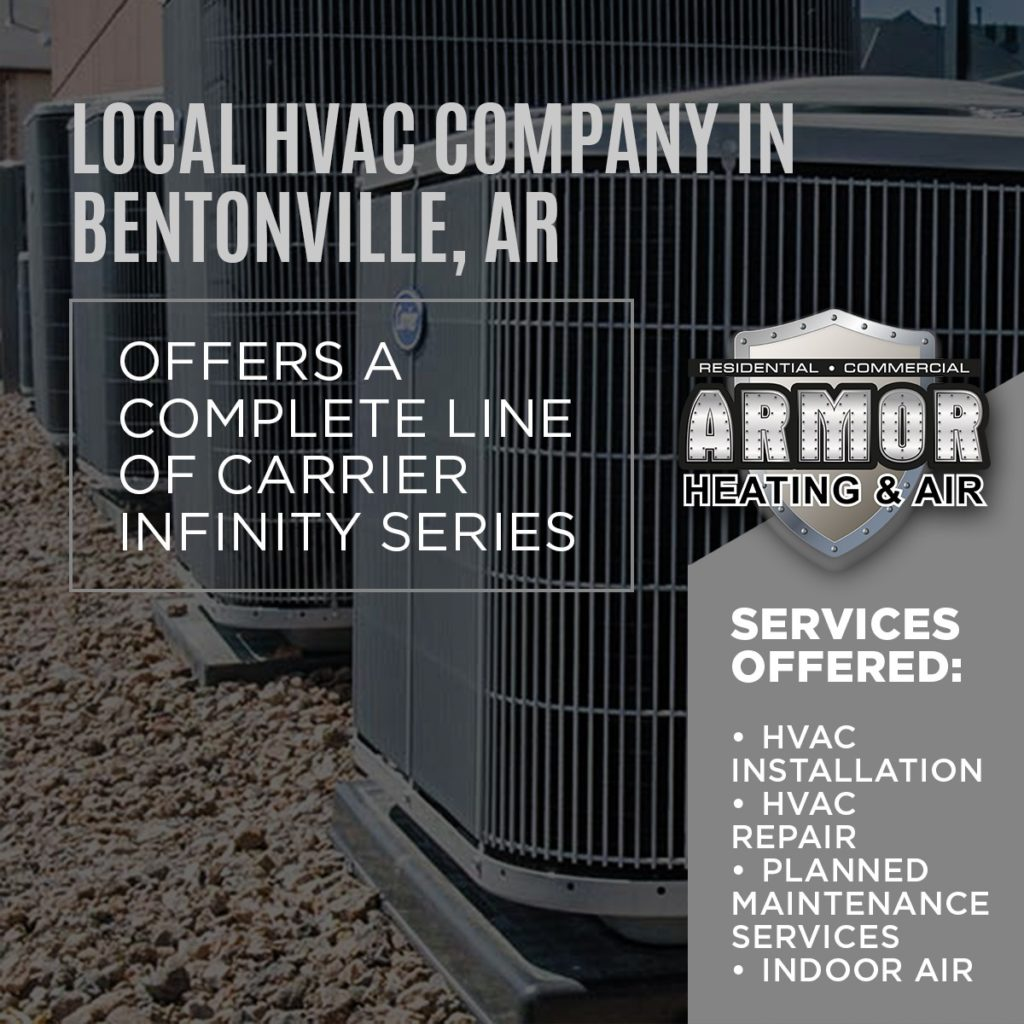 Local Company In Bentonville, AR Offers A Complete Line of Carrier Infinity Series