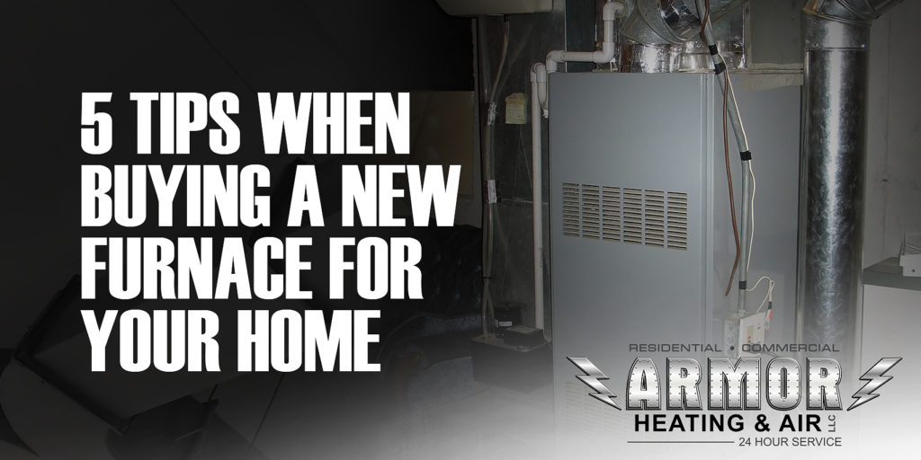 5 Tips When Buying a New Furnace For Your Home