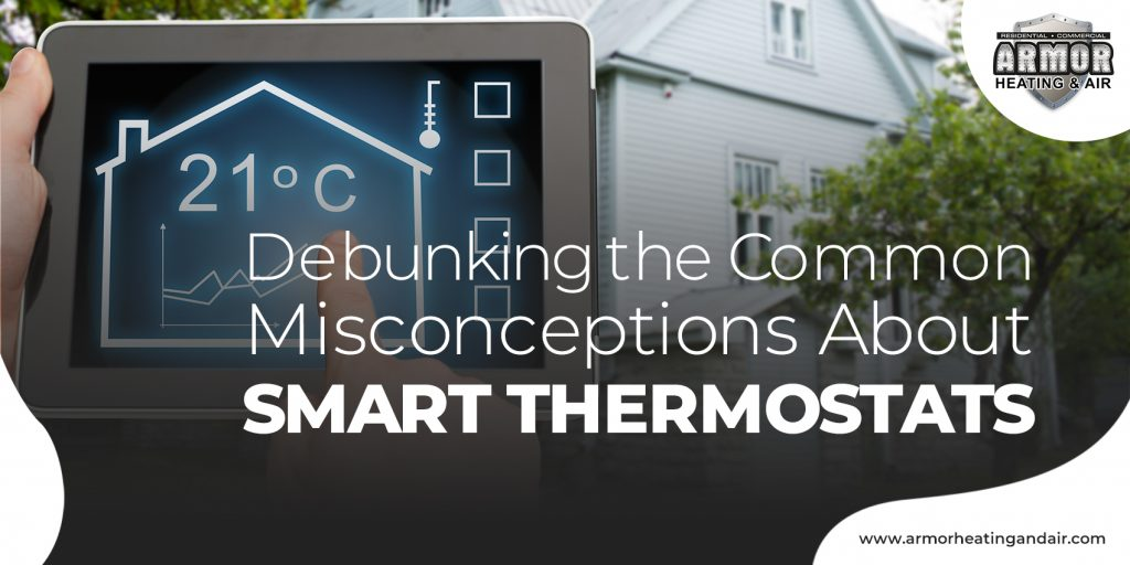 Debunking the Common Misconceptions About Smart Thermostats