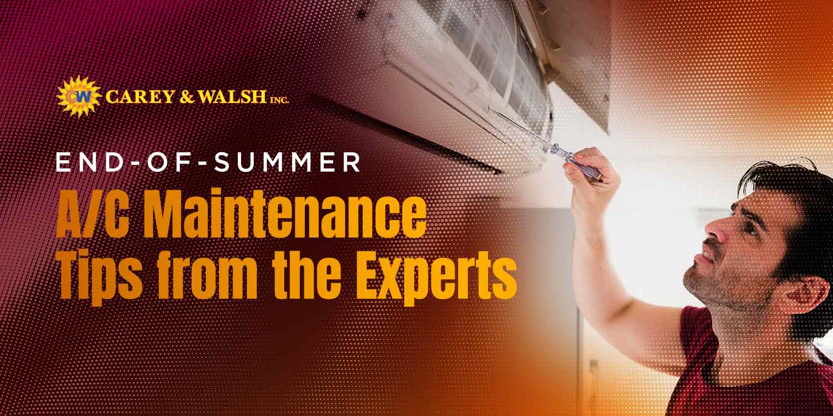 End-of-Summer A/C Maintenance Tips from the Experts