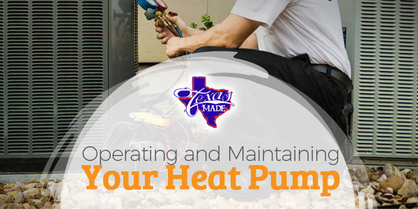 Operating and Maintaining Your Heat Pump