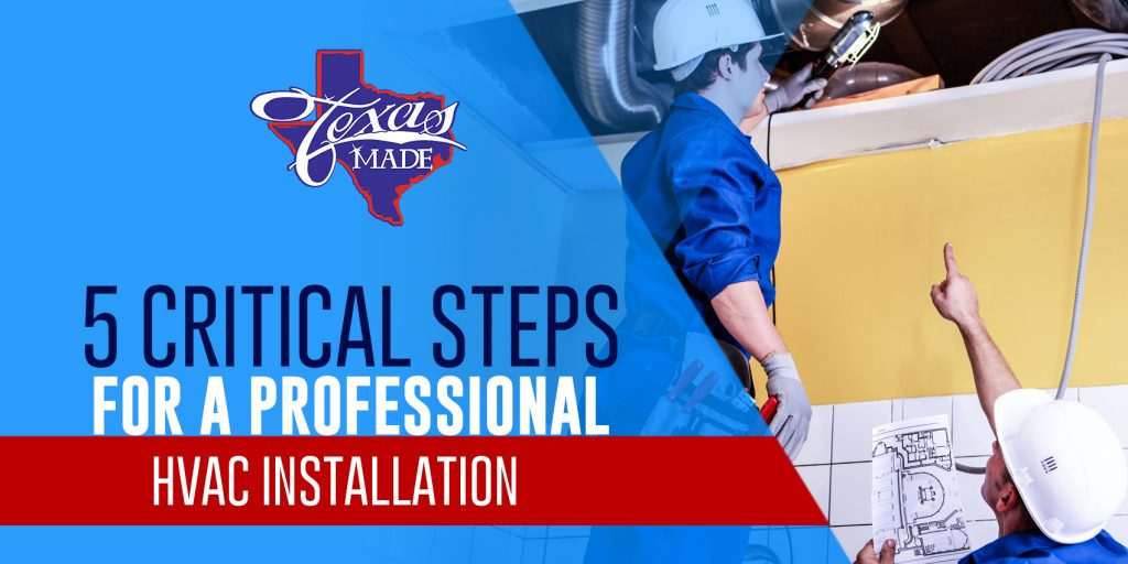 5 Critical Steps For a Professional HVAC Installation