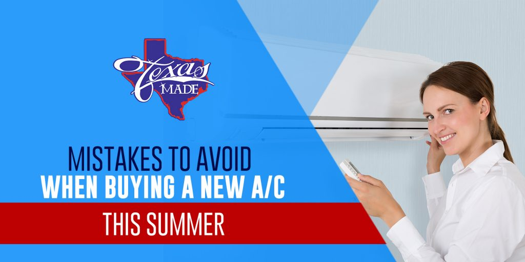 Mistakes to Avoid When Buying a New A/C this Summer