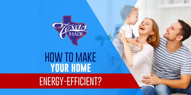 How to Make Your Home Energy-Efficient?