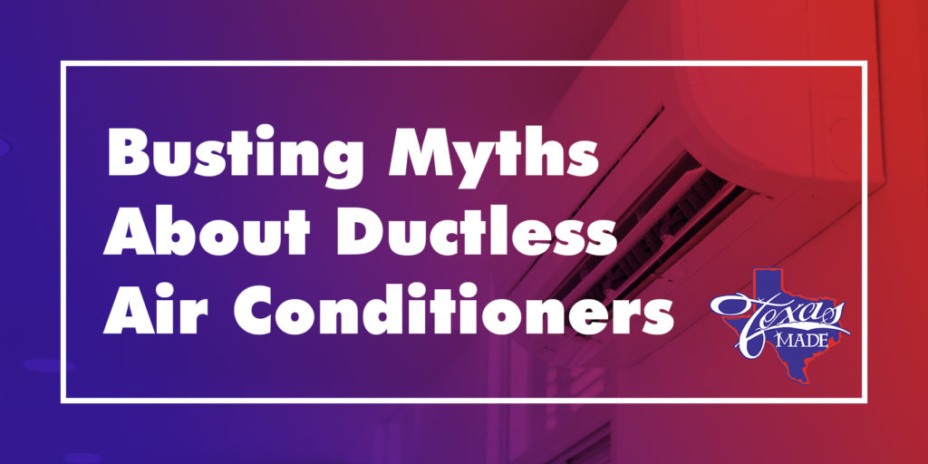 Busting Myths About Ductless Air Conditioners