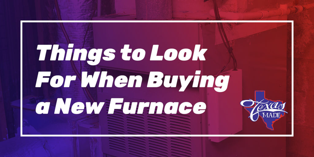 Things to Look For When Buying a New Furnace