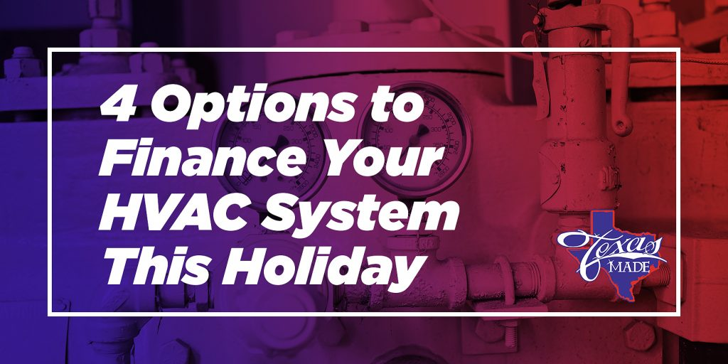 4 Options to Finance Your HVAC System This Holiday