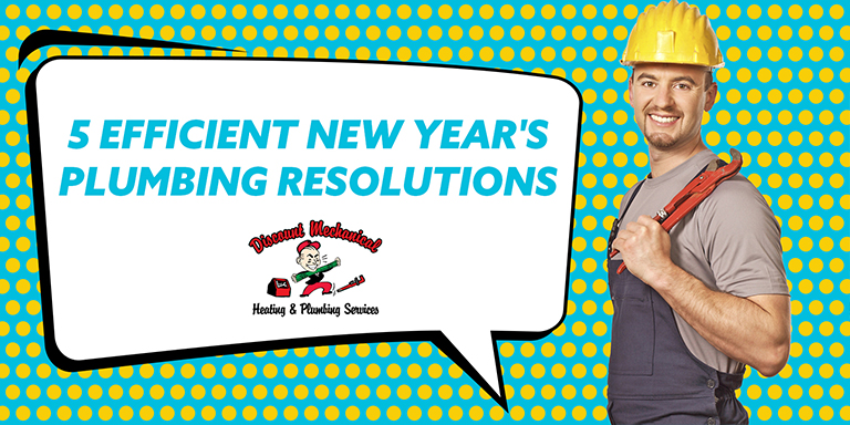 5 Efficient New Year's Plumbing Resolutions