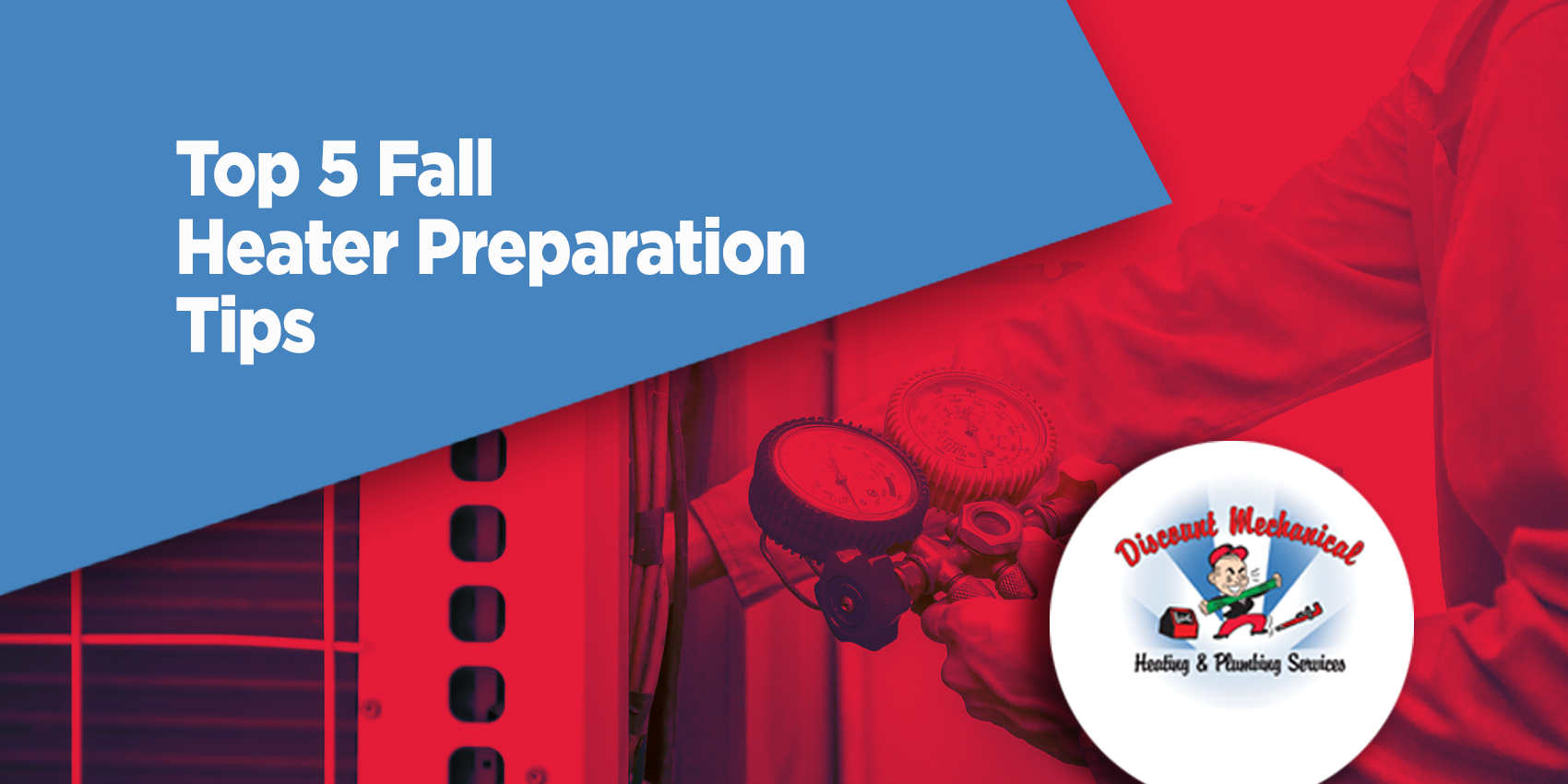 Top 5 Fall Heater Preparation Tips