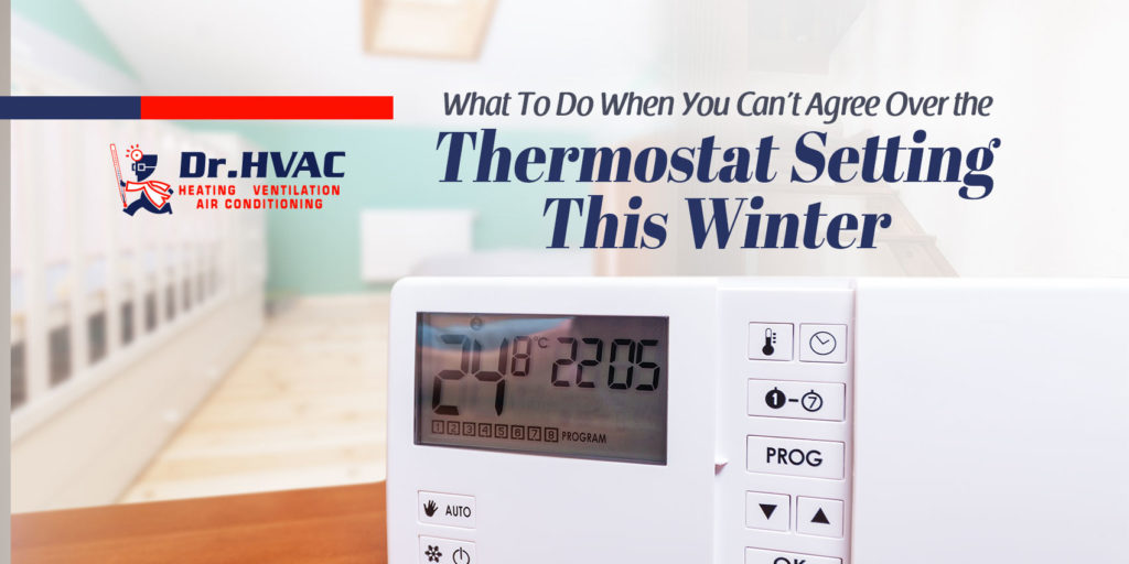 What To Do When You Can't Agree on the Thermostat Setting This Winter