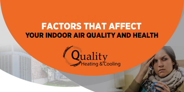 Factors that Affect Your Indoor Air Quality and Health