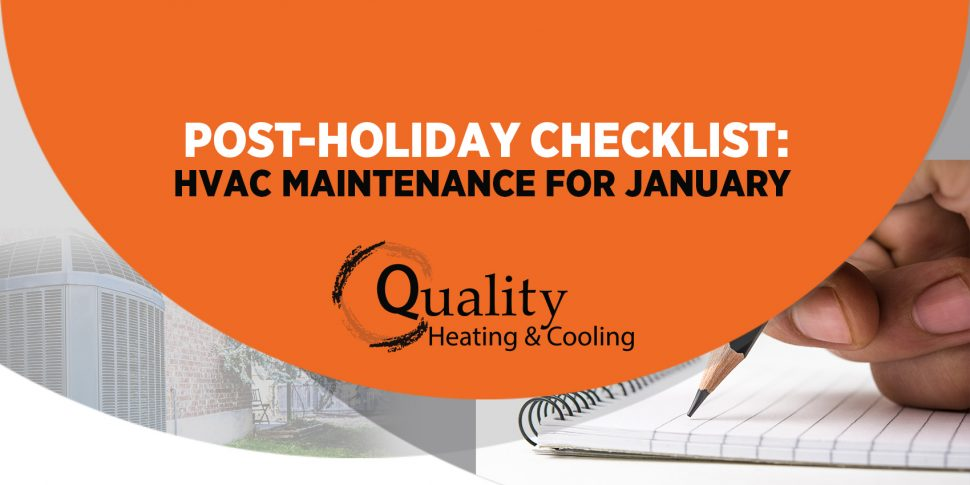 Post-Holiday Checklist: HVAC Maintenance for January