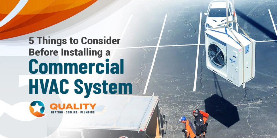 5 Things to Consider Before Installing a Commercial HVAC System