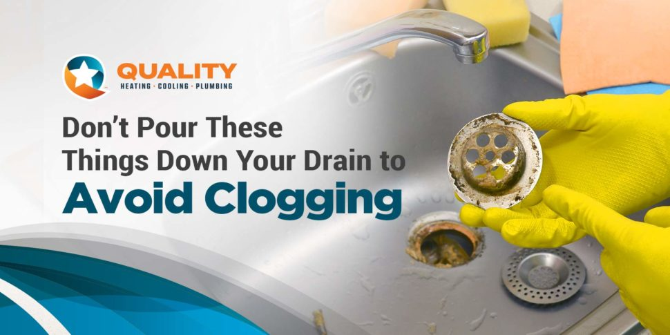 Don't Pour These Things Down Your Drain to Avoid Clogging
