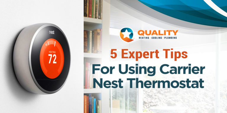 5 Expert Tips For Using Carrier Nest Thermostat