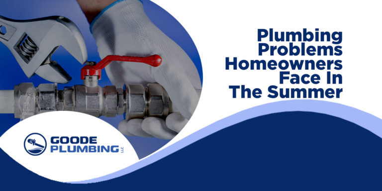 Plumbing Problems Homeowners Face in the Summer