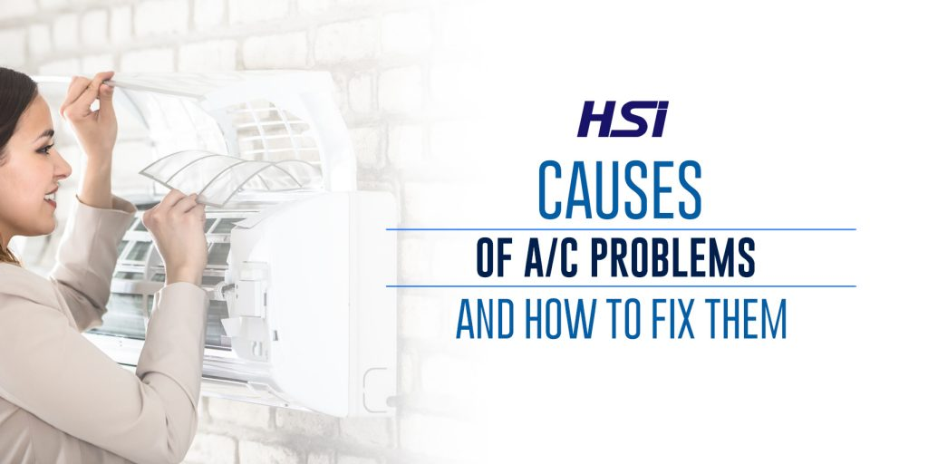 Causes of A/C Problems and How to Fix Them