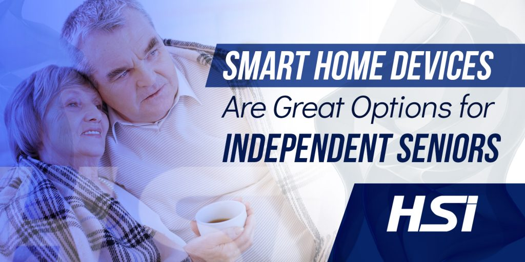 Smart Home Devices are Great Options for Independent Seniors