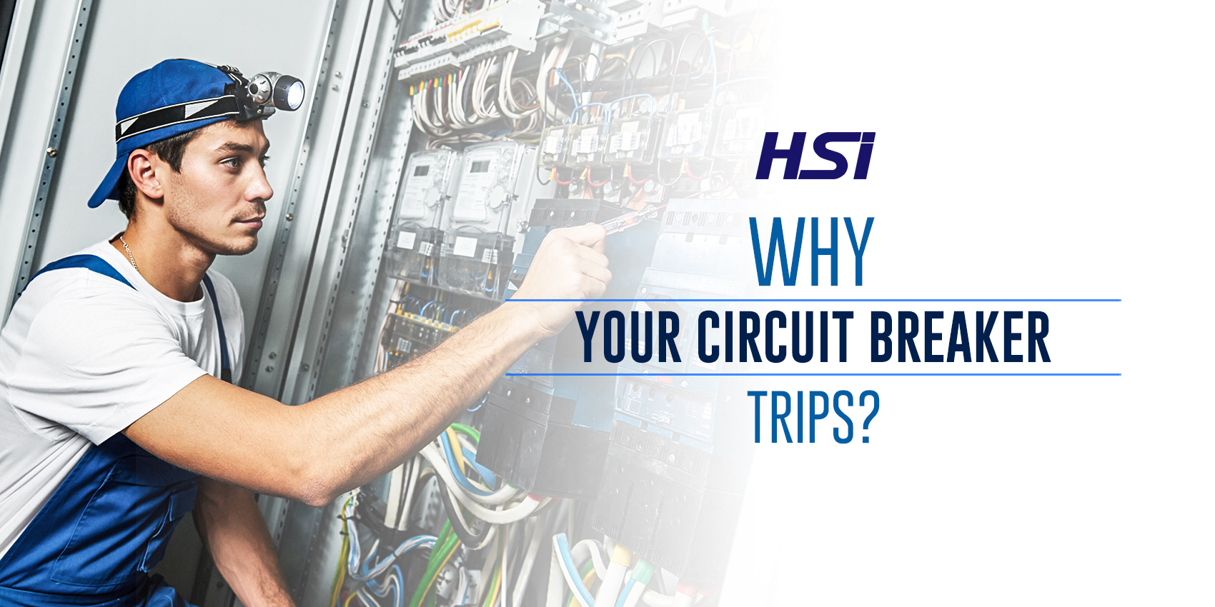 Why Your Circuit Breaker Trips?