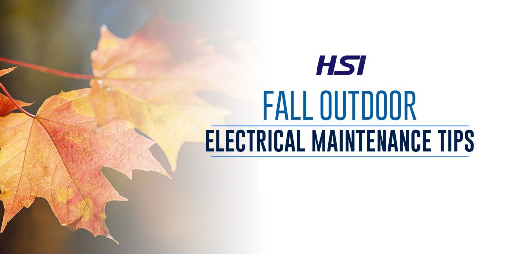 Fall Outdoor Electrical Maintenance Tips