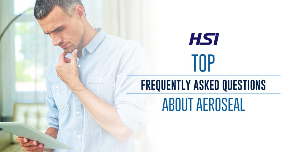 Top Frequently Asked Questions About Aeroseal