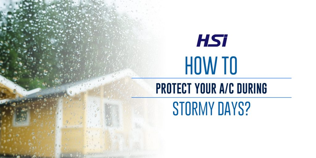 How to Protect Your A/C During Stormy Days?