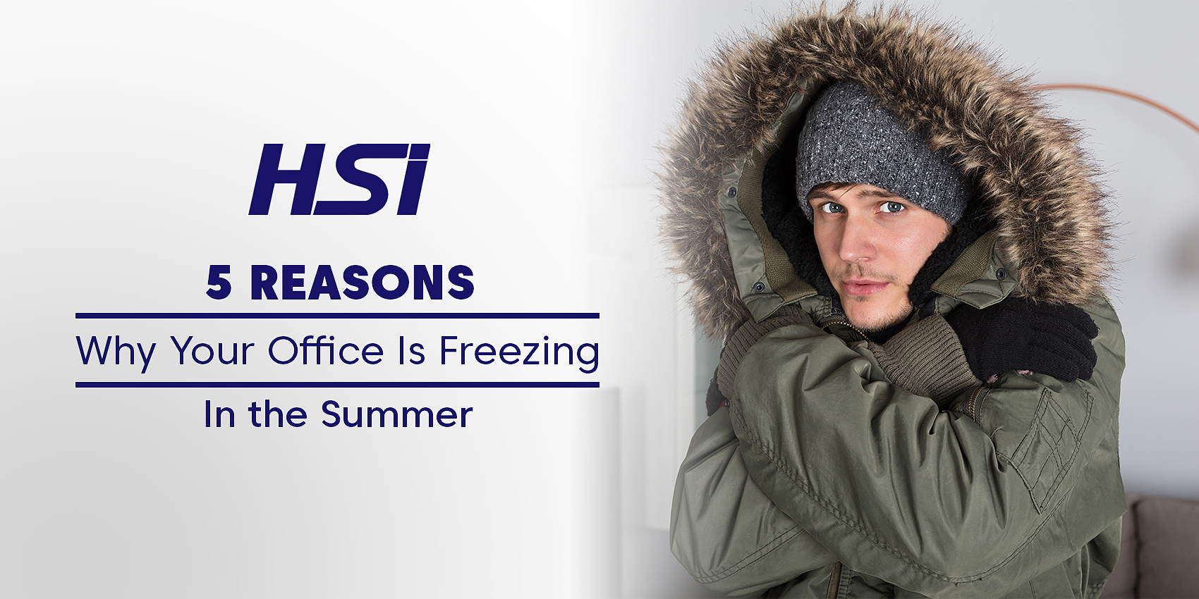 5 Reasons Why Your Office Is Freezing In the Summer