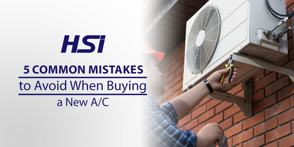 5 Common Mistakes to Avoid When Buying a New A/C