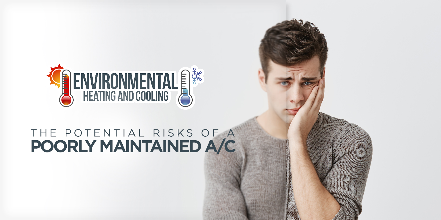 The Potential Risks of A Poorly Maintained A/C