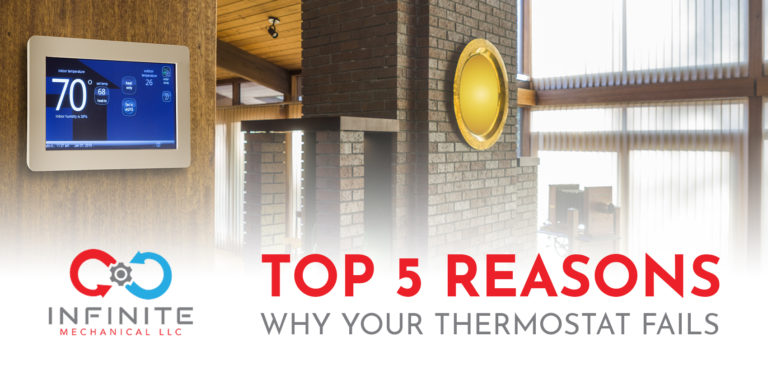 Top 5 Reasons Why Your Thermostat Fails