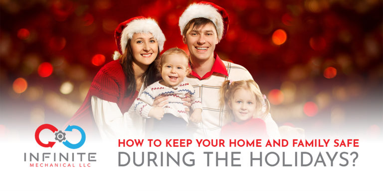 How to Keep Your Home and Family Safe During the Holidays?