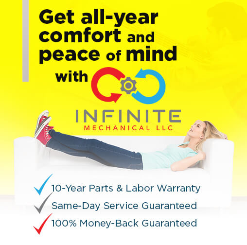 Get all-year comfort and peace of mind with Infinite!
