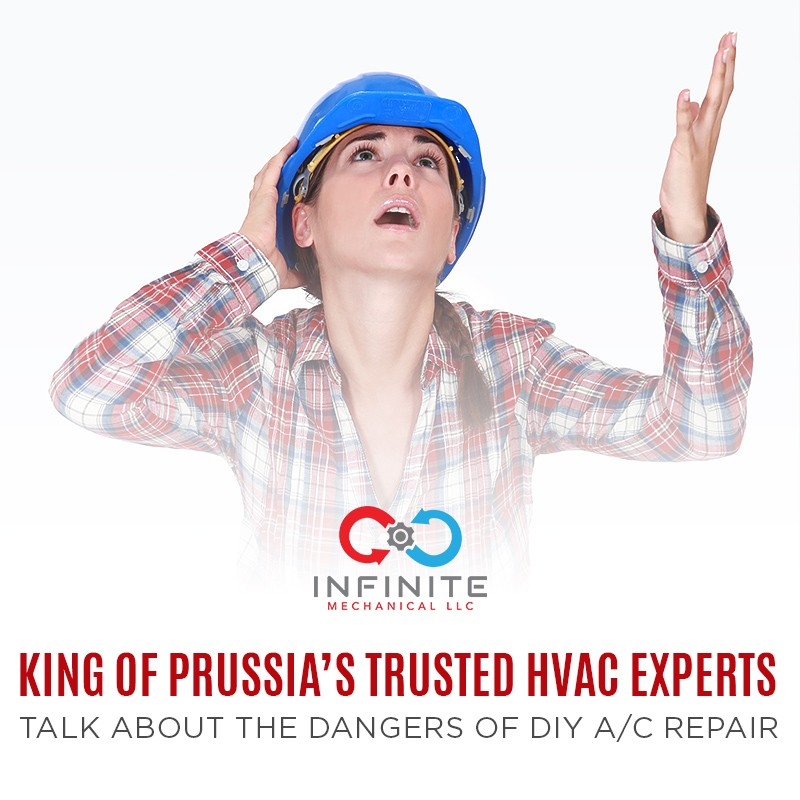 King of Prussia's Trusted HVAC Experts Talk About the Dangers of DIY A/C Repair