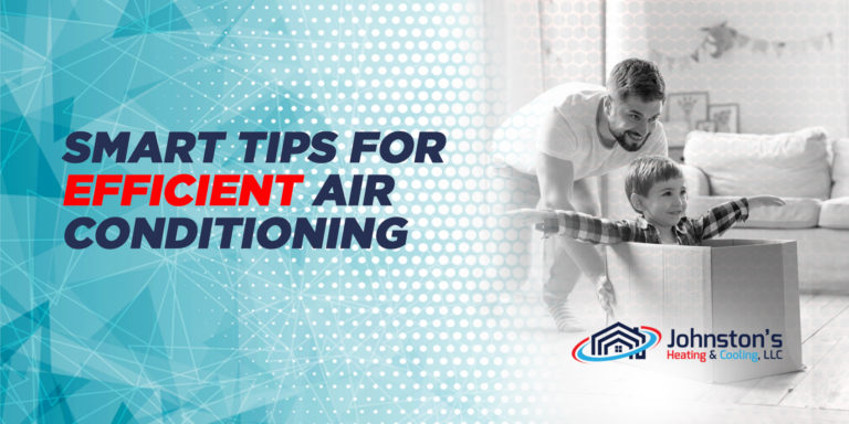 Smart Tips for Efficient Air Conditioning