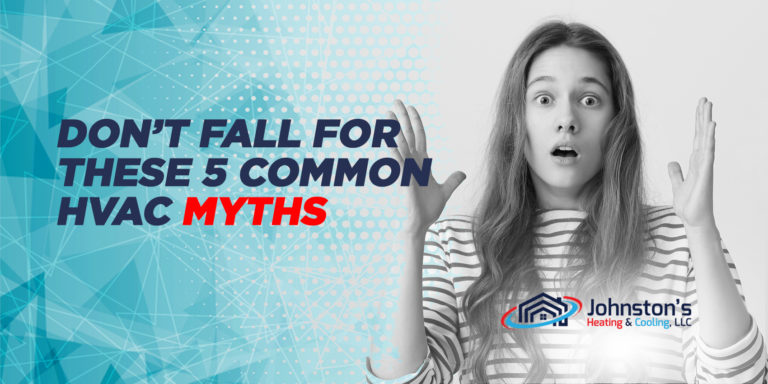 Don't Fall For These 5 Common HVAC Myths